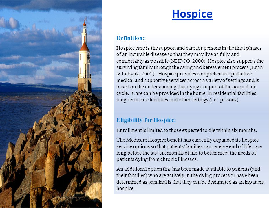 Hospice Definition: Eligibility for Hospice: