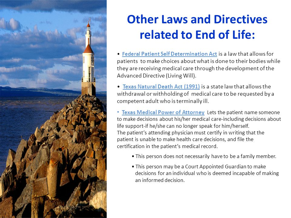 Other Laws and Directives related to End of Life: