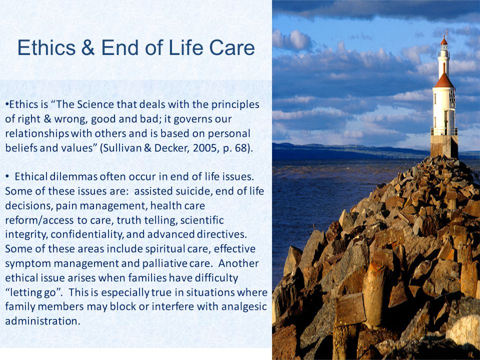 Ethics & End of Life Care
