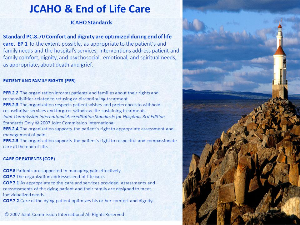 JCAHO & End of Life Care JCAHO Standards.