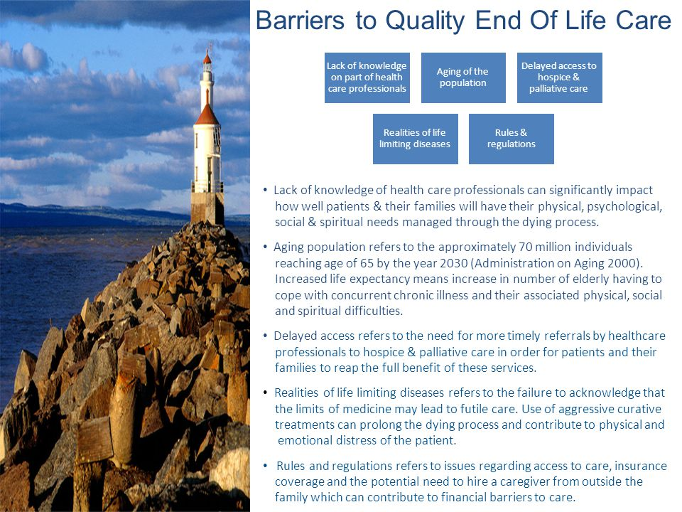 Barriers to Quality End Of Life Care