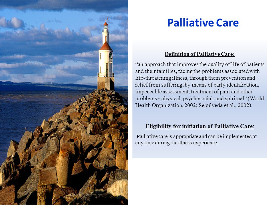 Definition of Palliative Care: