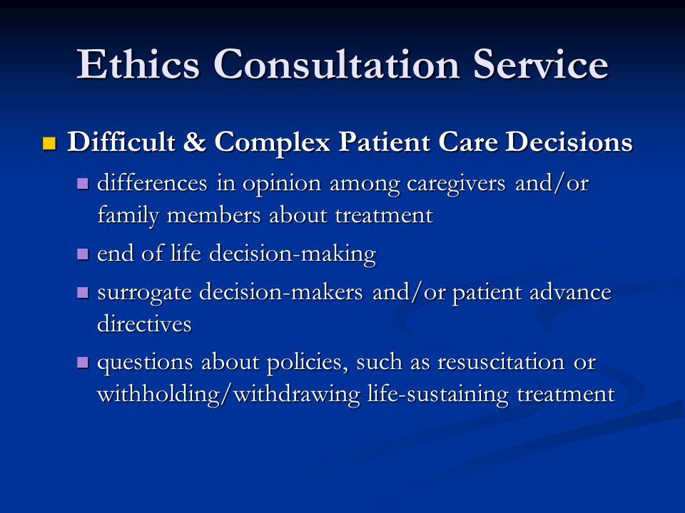 Ethics Consultation Service