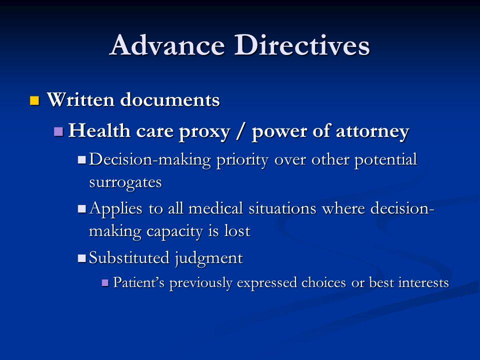 Advance Directives Written documents
