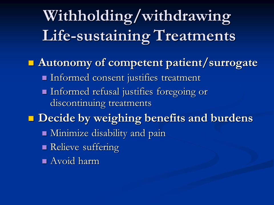Withholding/withdrawing Life-sustaining Treatments
