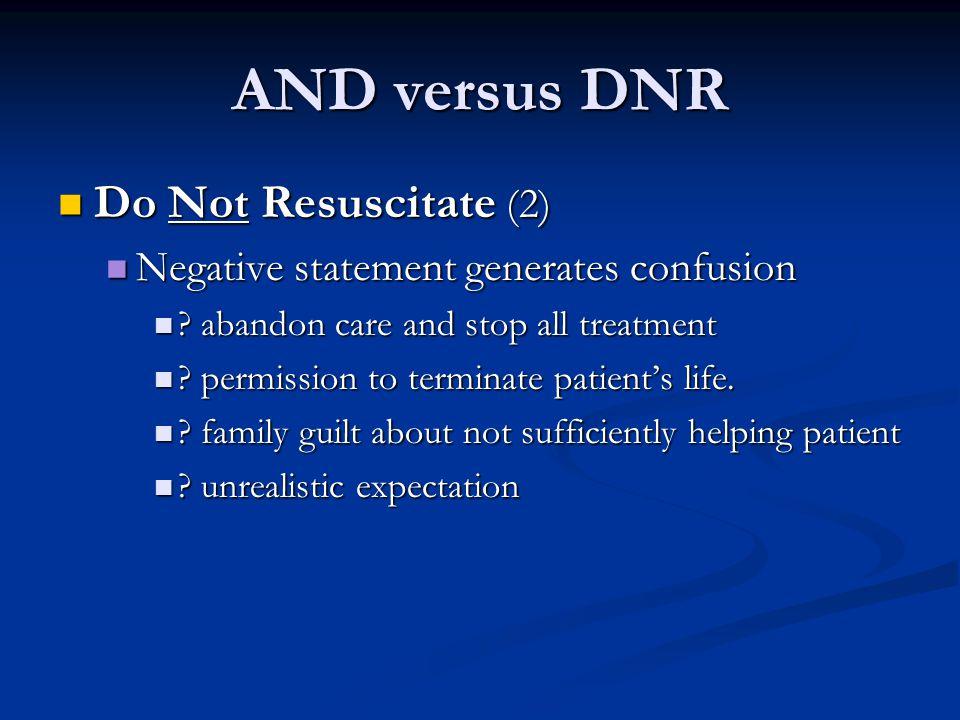 AND versus DNR Do Not Resuscitate (2)
