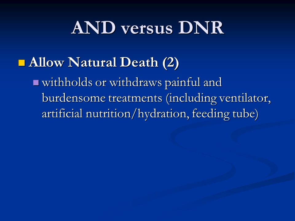 AND versus DNR Allow Natural Death (2)