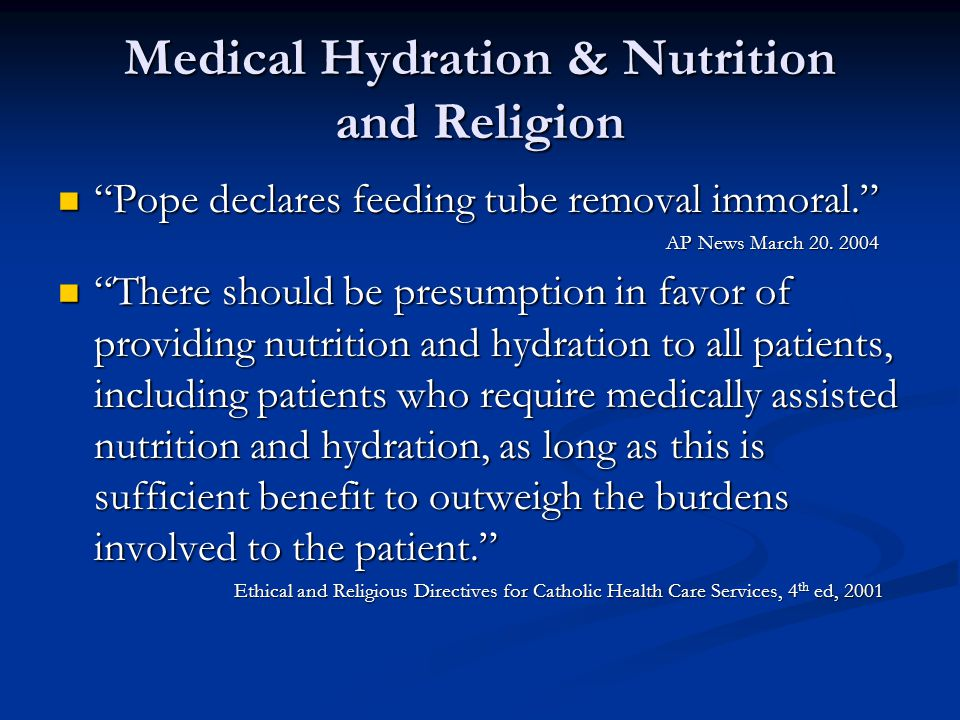 Medical Hydration & Nutrition and Religion