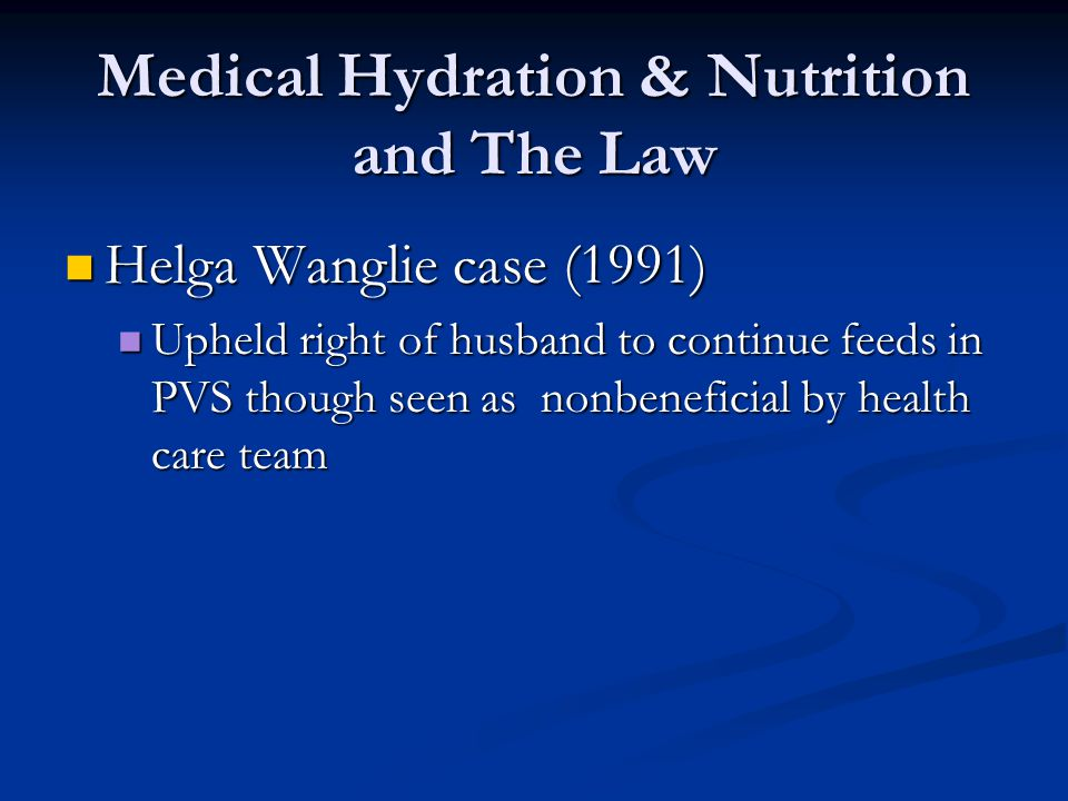 Medical Hydration & Nutrition and The Law