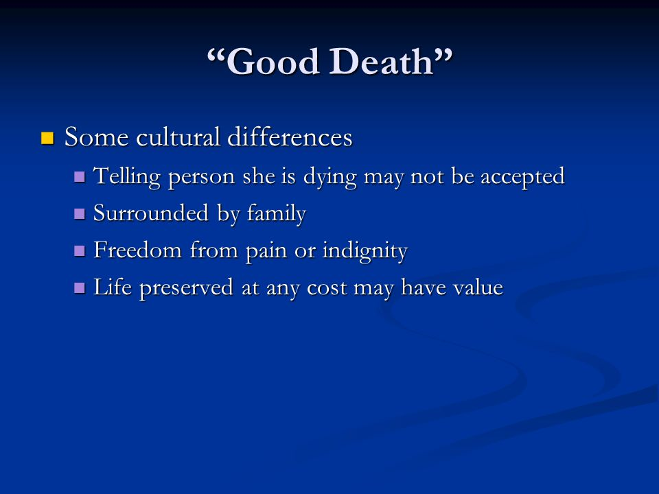 Good Death Some cultural differences