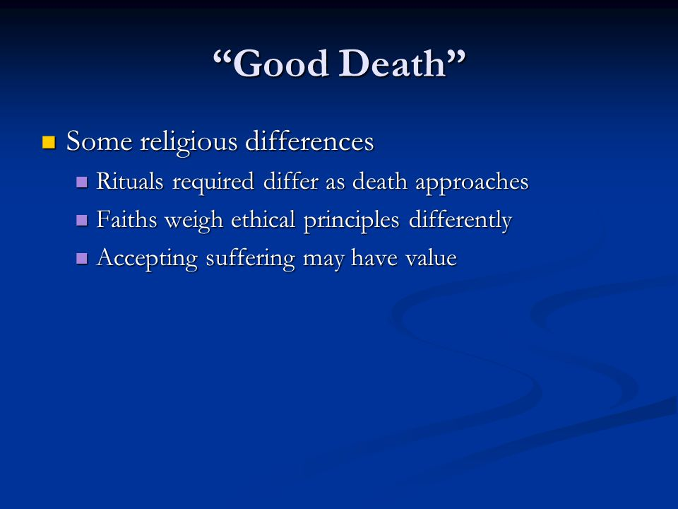 Good Death Some religious differences
