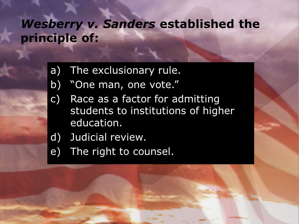 Wesberry v. Sanders established the principle of: