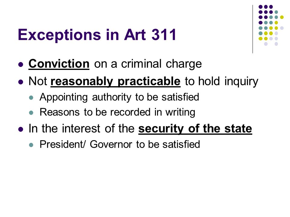 Exceptions in Art 311 Conviction on a criminal charge