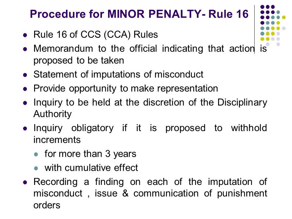 Procedure for MINOR PENALTY- Rule 16