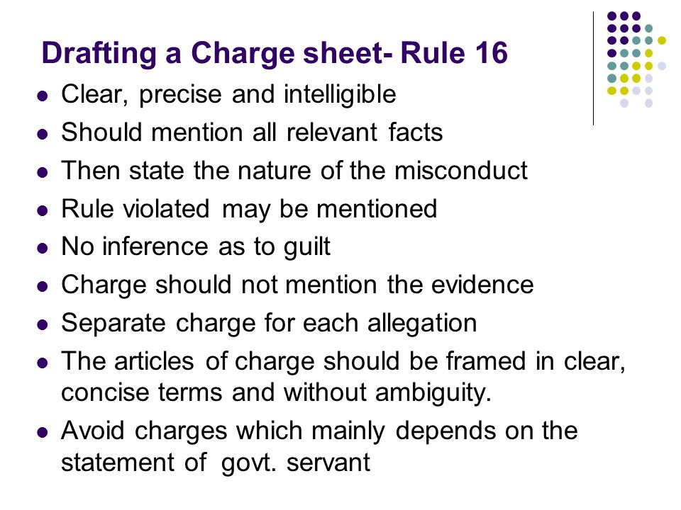 Drafting a Charge sheet- Rule 16
