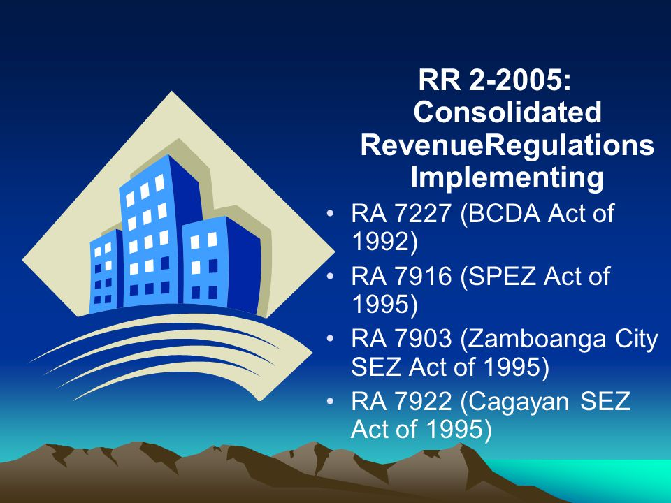 RR 2-2005: Consolidated RevenueRegulations Implementing