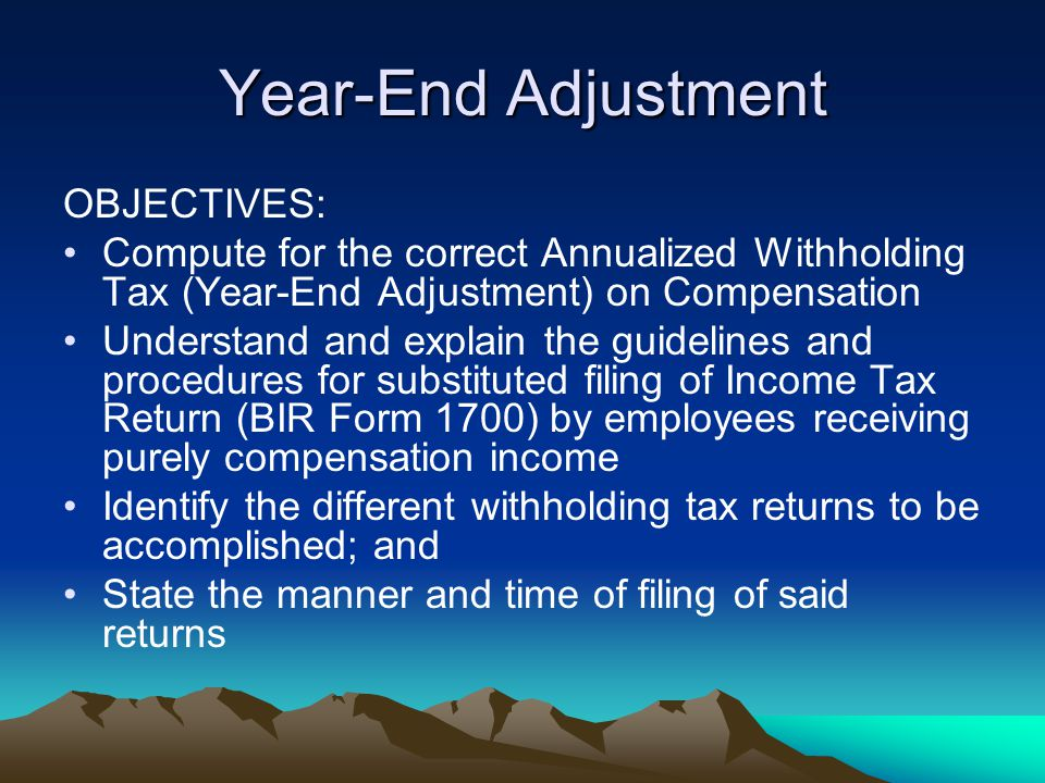 Year-End Adjustment OBJECTIVES: