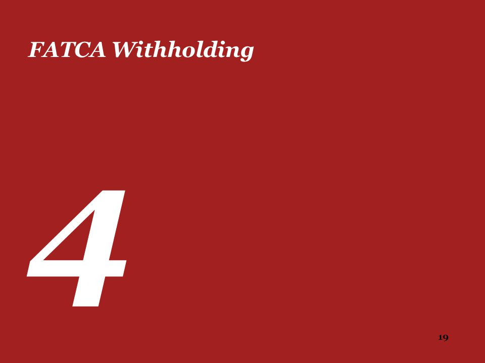 FATCA Withholding 4
