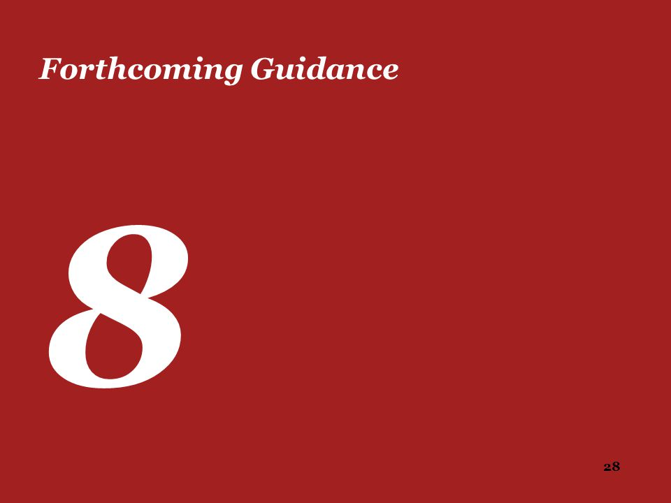 Forthcoming Guidance 8
