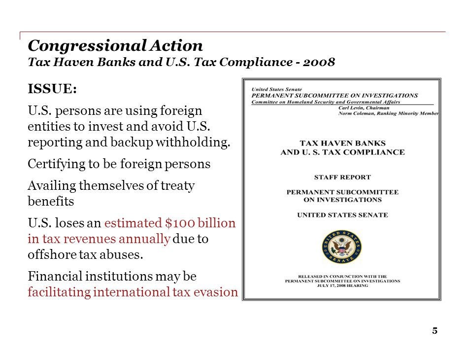 Congressional Action Tax Haven Banks and U.S. Tax Compliance - 2008