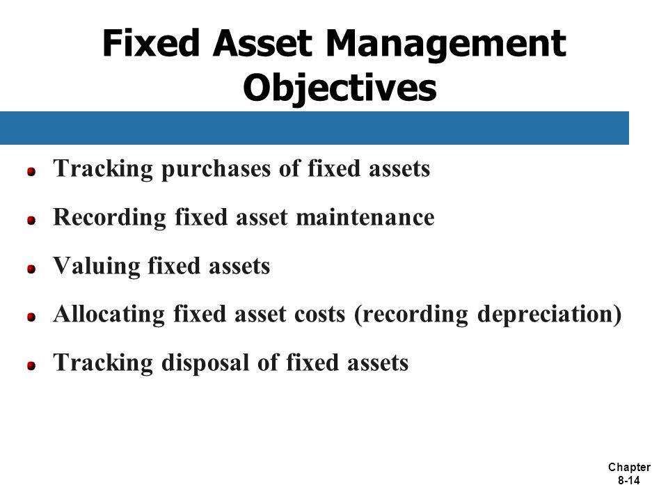 Fixed Asset Management Objectives