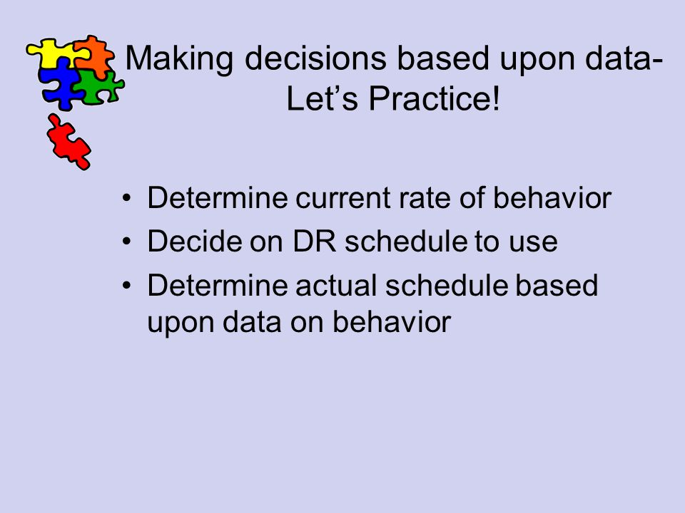 Making decisions based upon data- Let's Practice!
