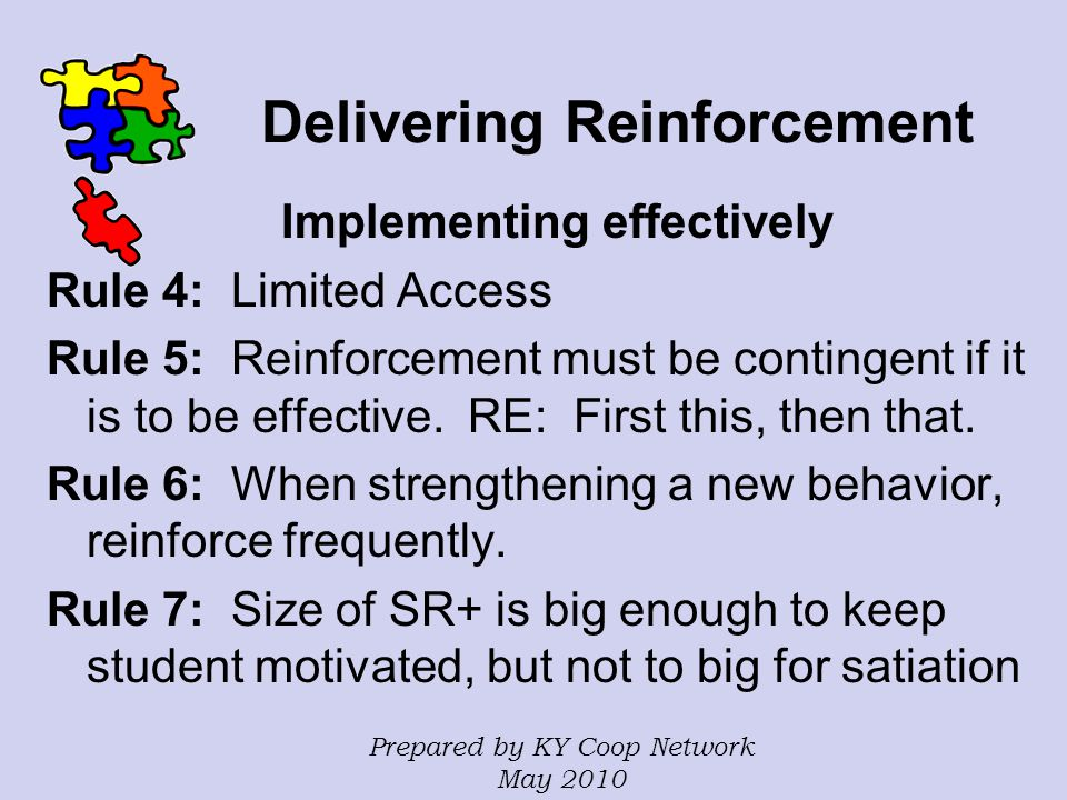 Delivering Reinforcement