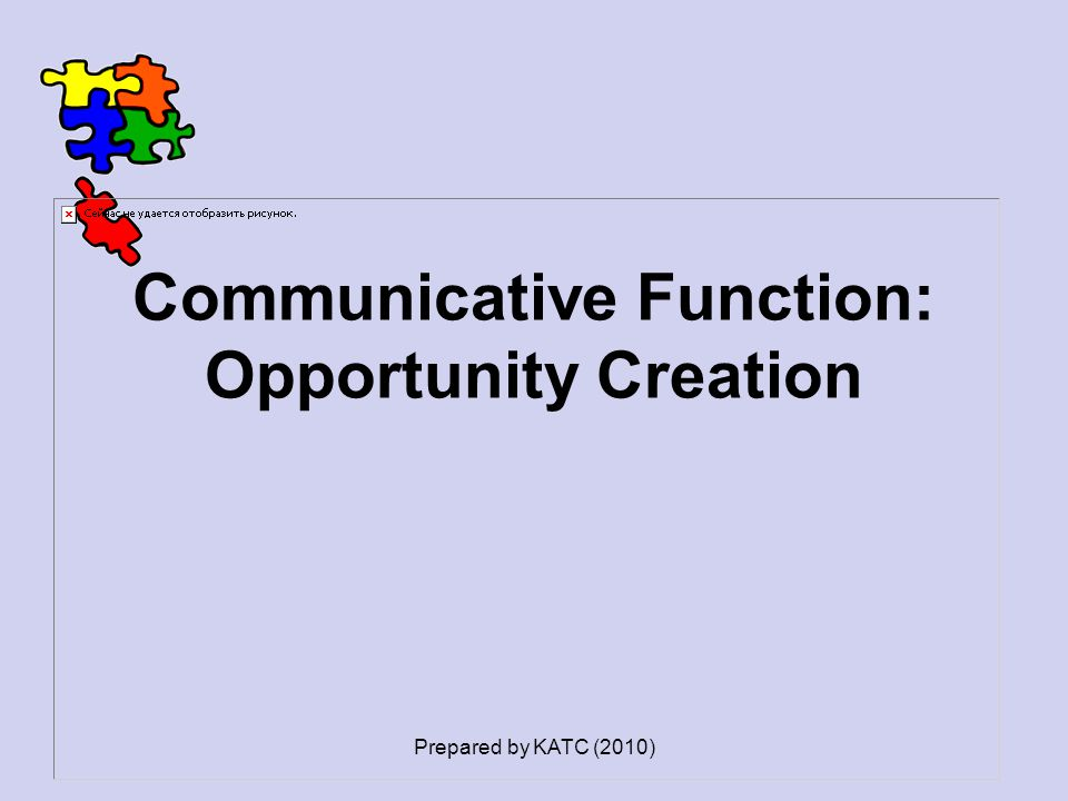Communicative Function: Opportunity Creation