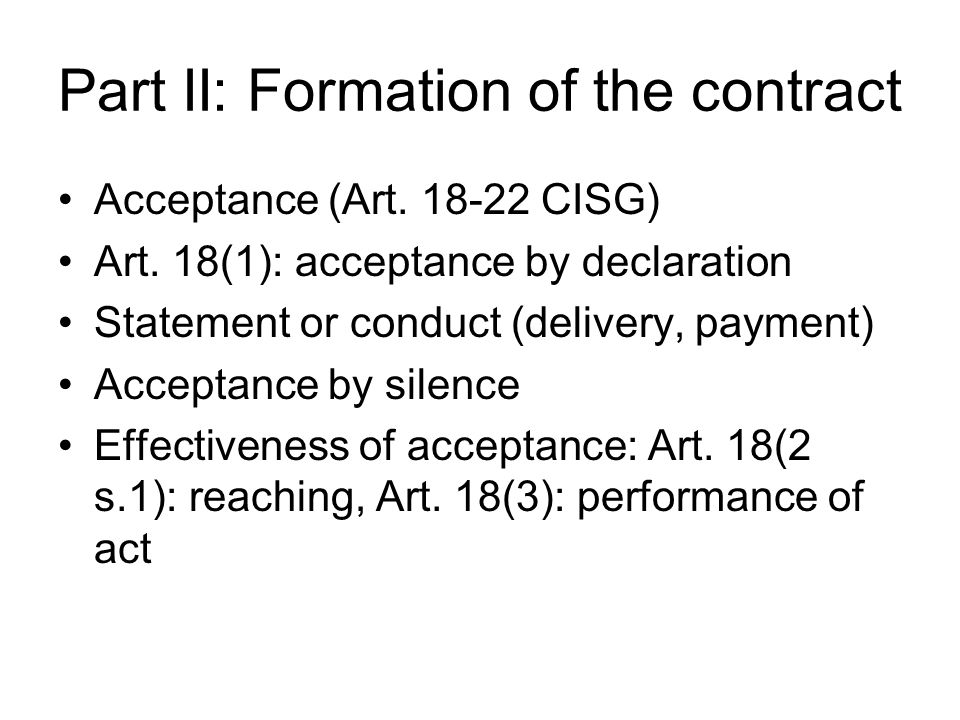 Part II: Formation of the contract