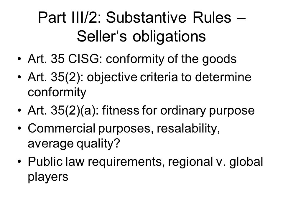 Part III/2: Substantive Rules – Seller's obligations