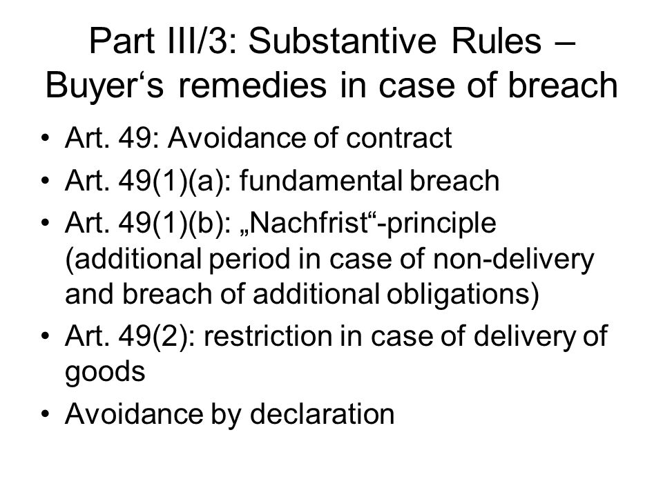 Part III/3: Substantive Rules – Buyer's remedies in case of breach
