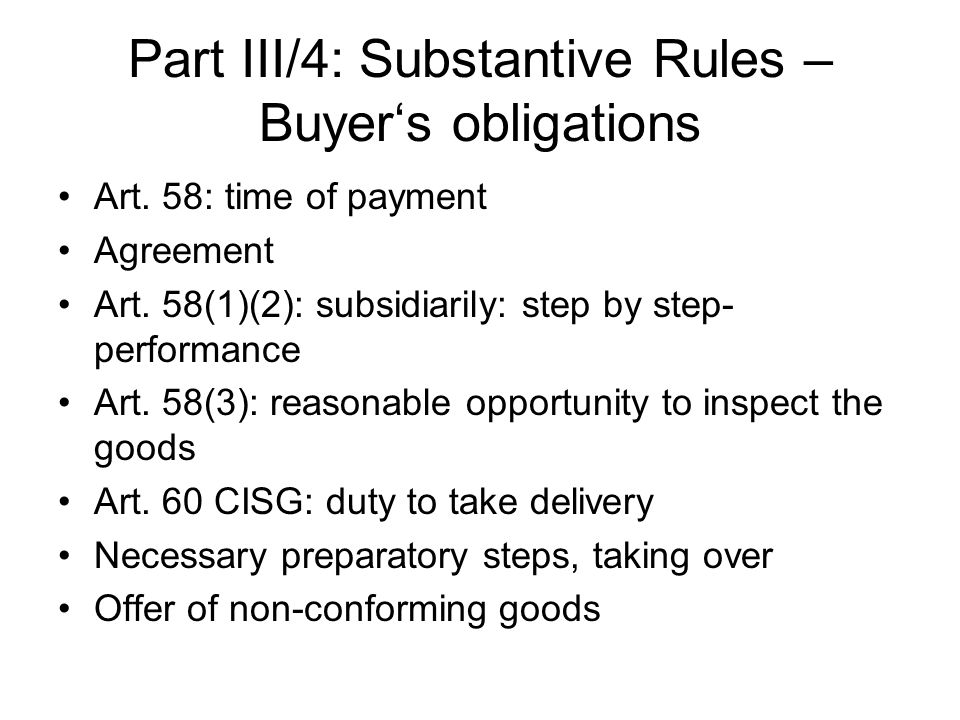 Part III/4: Substantive Rules – Buyer's obligations