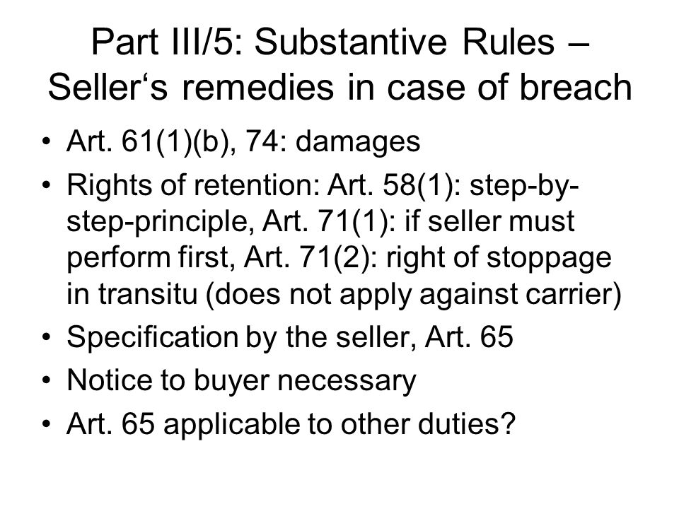 Part III/5: Substantive Rules – Seller's remedies in case of breach