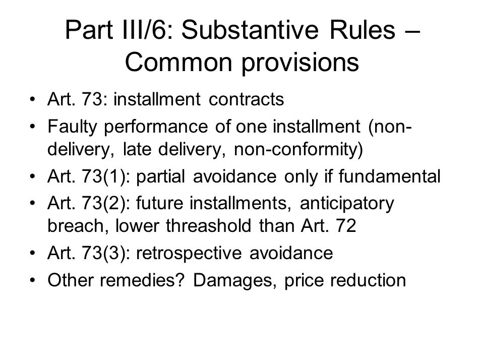 Part III/6: Substantive Rules – Common provisions
