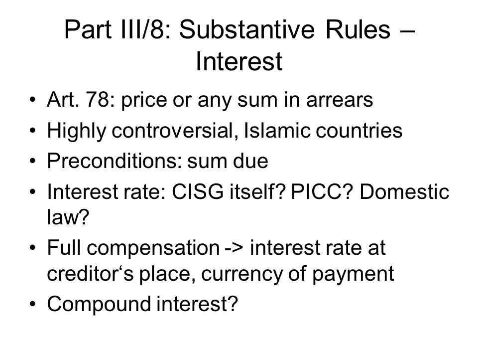Part III/8: Substantive Rules – Interest