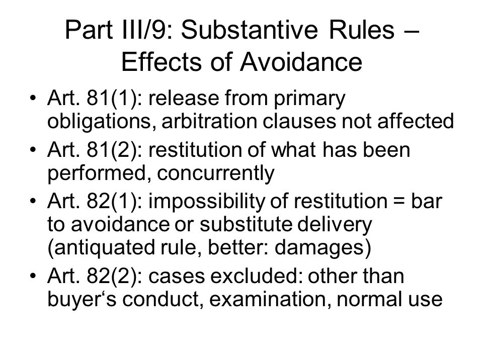 Part III/9: Substantive Rules – Effects of Avoidance