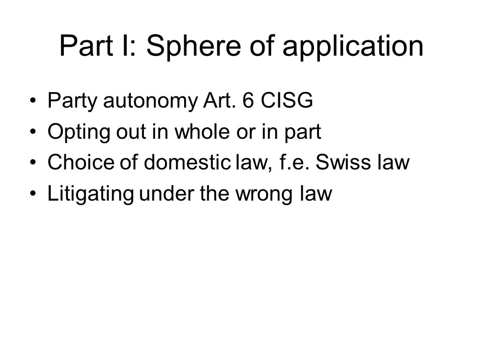 Part I: Sphere of application