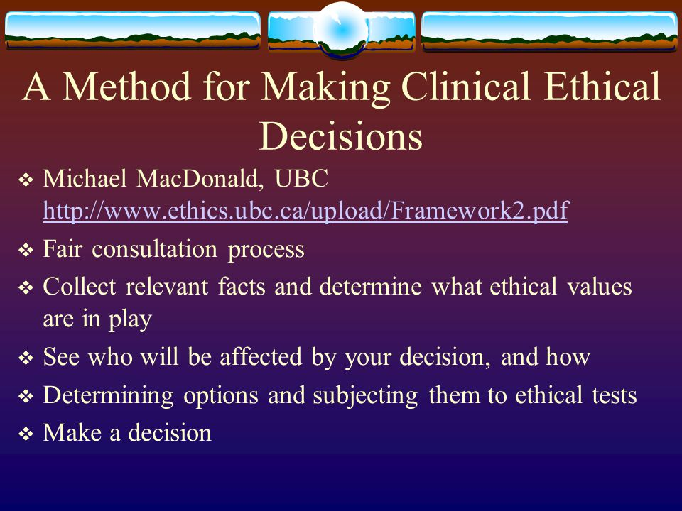 A Method for Making Clinical Ethical Decisions