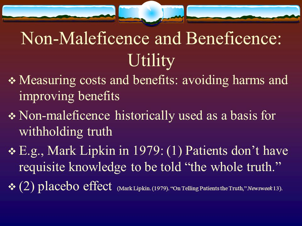 Non-Maleficence and Beneficence: Utility