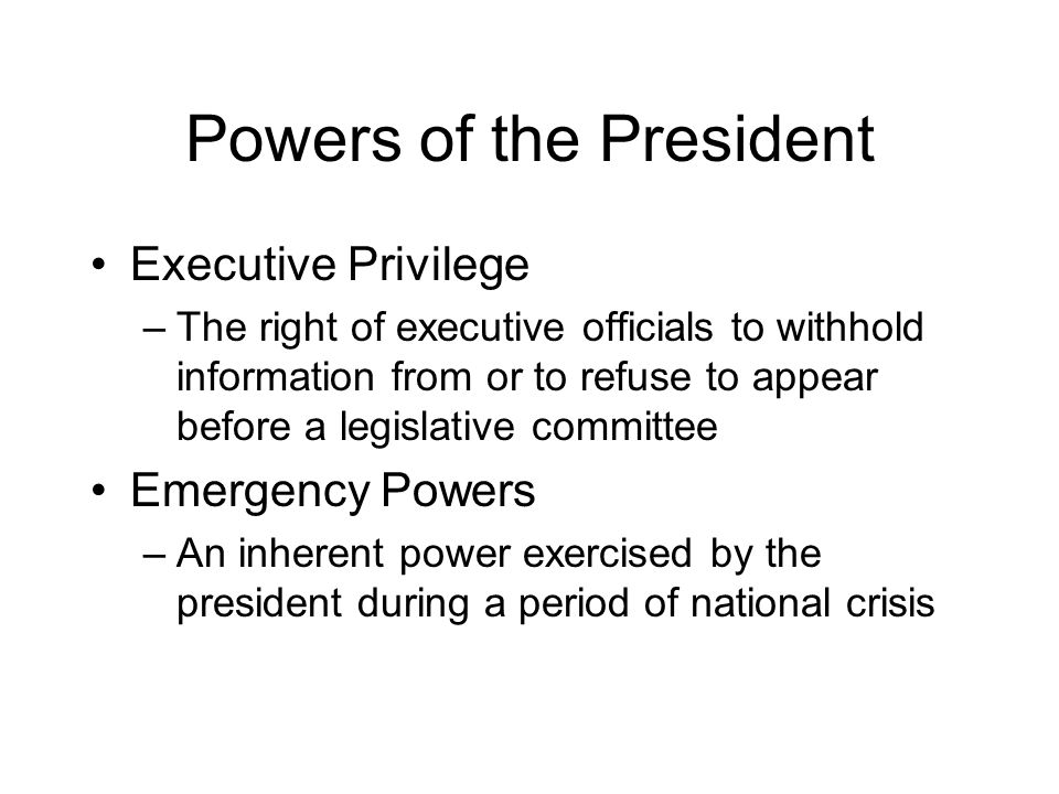 Powers of the President