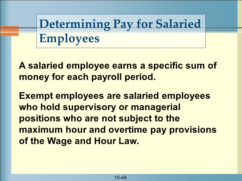 Determining Pay for Salaried Employees