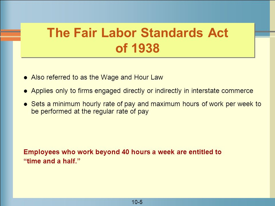 The Fair Labor Standards Act of 1938