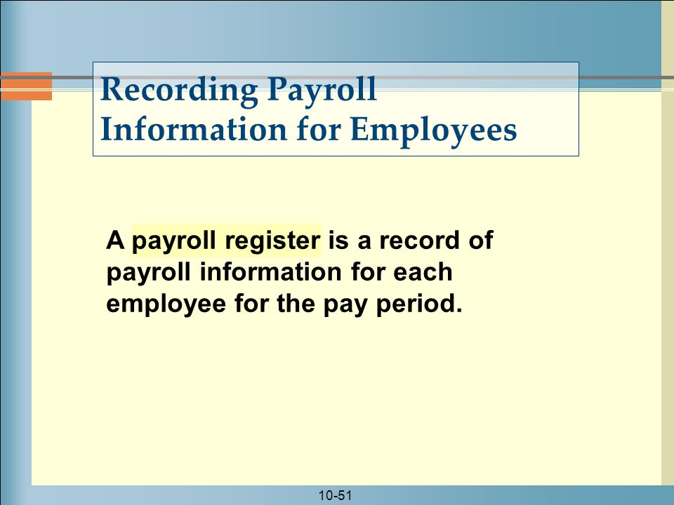 Recording Payroll Information for Employees