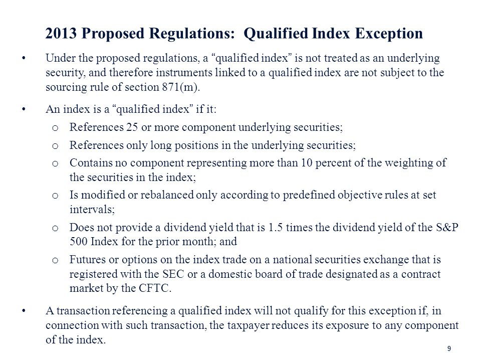 2013 Proposed Regulations: Other Rules