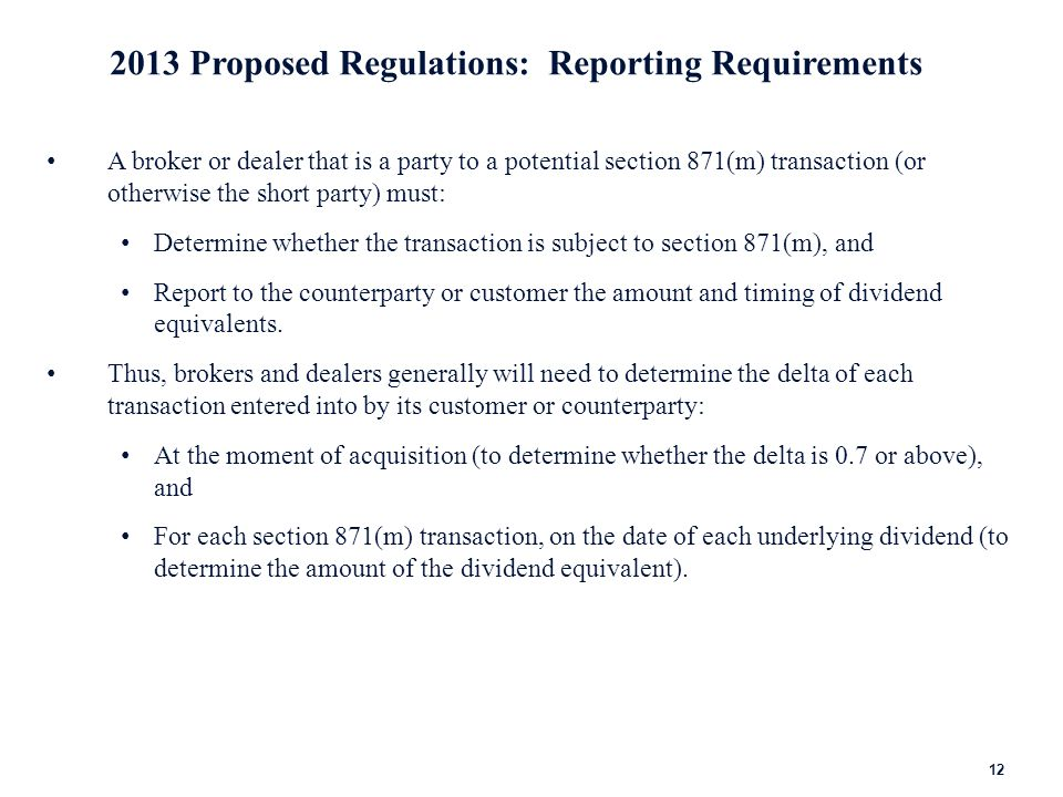 2013 Proposed Regulations: Withholding Agent Matters