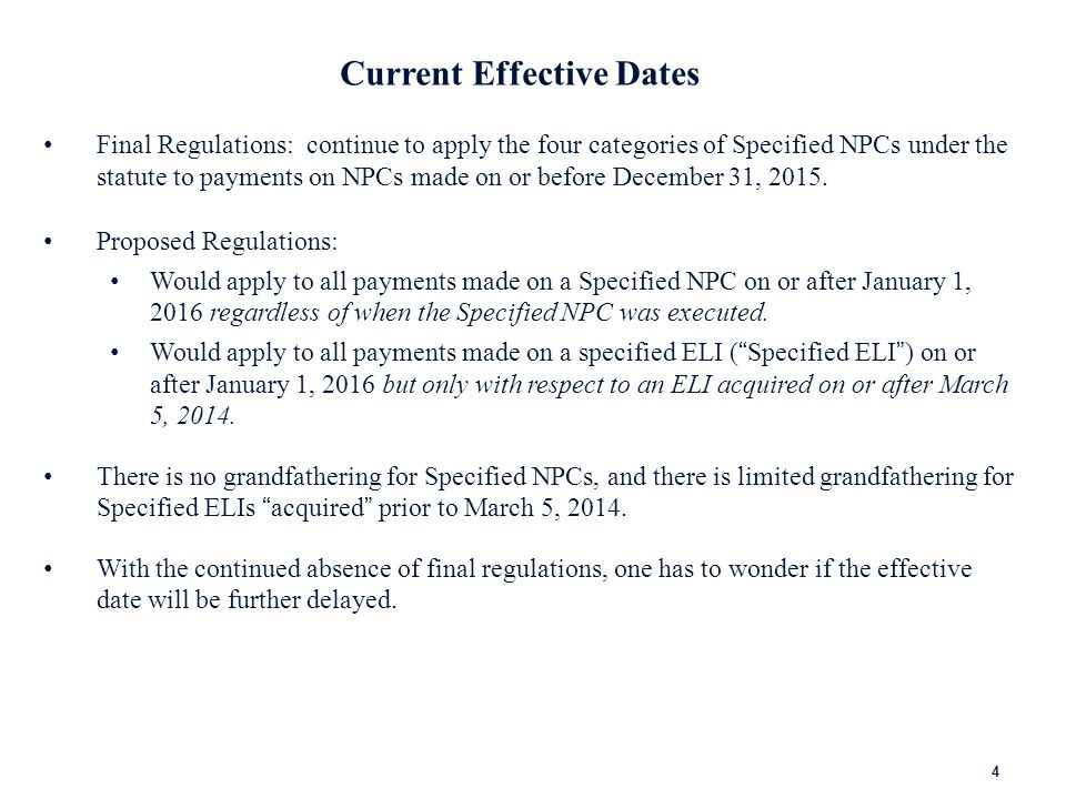 2013 Proposed Regulations The significant differences between the 2013 proposed regulations and the prior proposed regulations are: