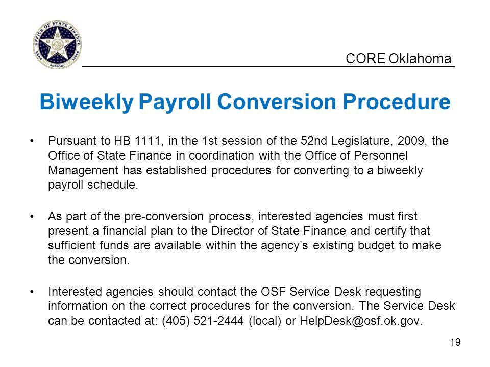 Biweekly Payroll Conversion Procedure