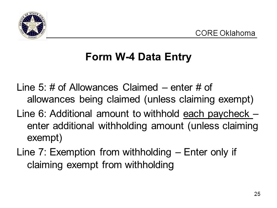 CORE Oklahoma __________________________________________________. Form W-4 Data Entry.