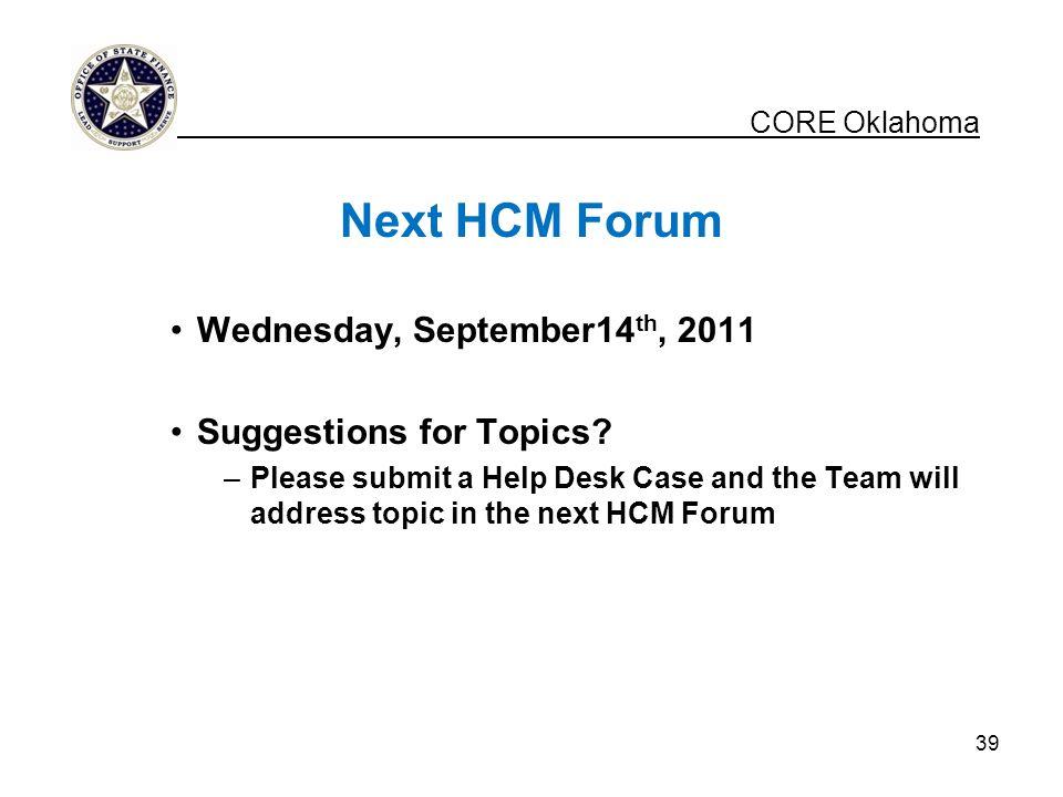Next HCM Forum CORE Oklahoma Wednesday, September14th, 2011