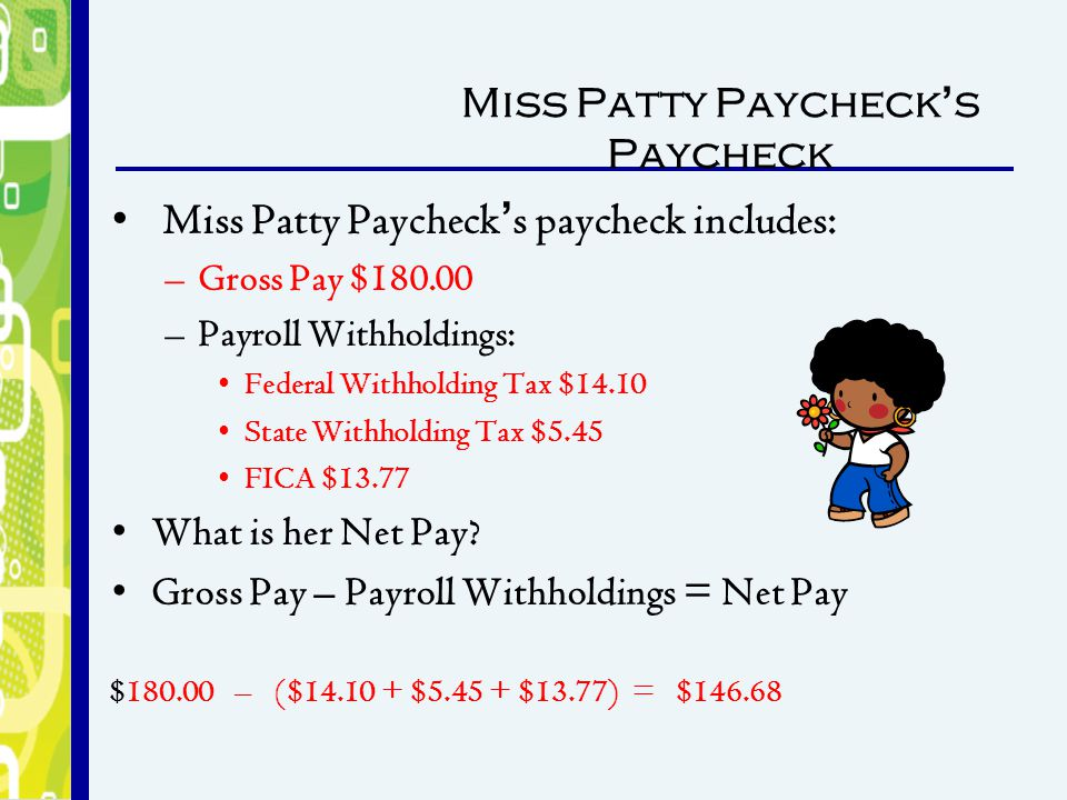 Miss Patty Paycheck's Paycheck
